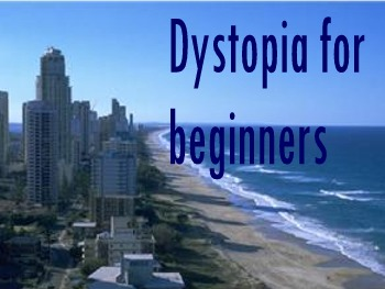Dystopia for Beginners